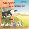 Matyldo, twoje urodziny! w.2020 Alexander Steffensmeier