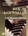 Autocad 2004 i AutoCAD Mechanical 2004 w zagadnieniach technicznych + CD  Bobkowski Grzegorz, Biały Witold