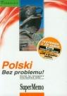 Polski Bez problemu! Poziom średni Kurs języka polskiego dla