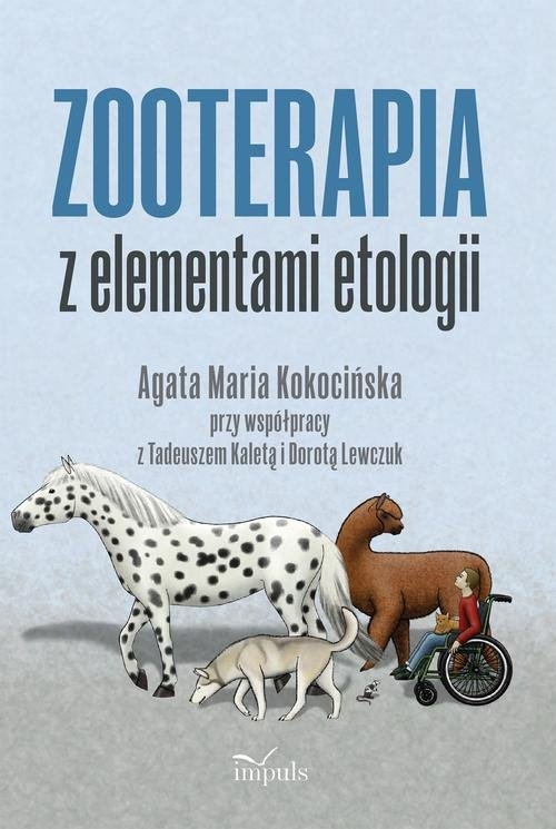 Zooterapia z elementami etologii Kokocińska Agata Maria
