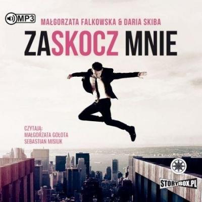 Zaskocz mnie (Audiobook) Małgorzata Falkowska, Daria Skiba