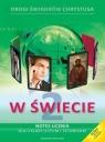 W świecie 2 Notes ucznia z płytą CD Podręcznik do religii Liceum,