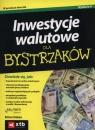 Inwestycje walutowe dla bystrzaków