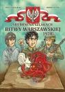 Srebrni na szlakach Bitwy Warszawskiej 1920 r.