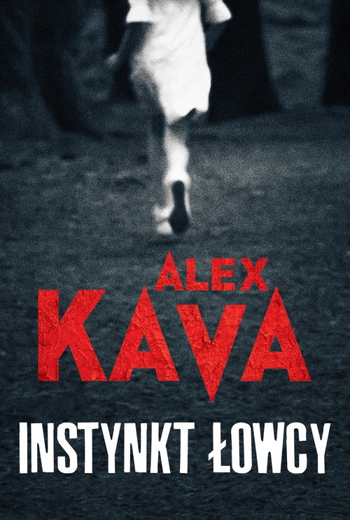 Instynkt łowcy Kava Alex