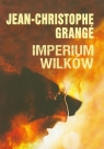 Imperium wilków Grange Jean-Christophe