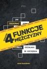 4 Funkcje mężczyzny Jacek Pulikowski