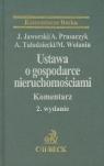 Ustawa o gospodarce nieruchomościami Komentarz Jaworski Jacek, Prusaczyk Arkadiusz, Tułodziecki Adam, Wolanin Maian