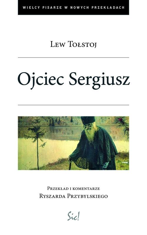 Ojciec Sergiusz Tołstoj Lew
