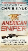 American Sniper. Autobiography of the Most Lethas Sniper in U.S. Military Chris Kyle