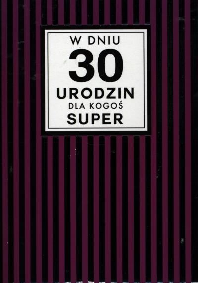 Karnet Passion Plus W Dniu 30 Urodzin dla kogoś Super PP-1659 PP-1659