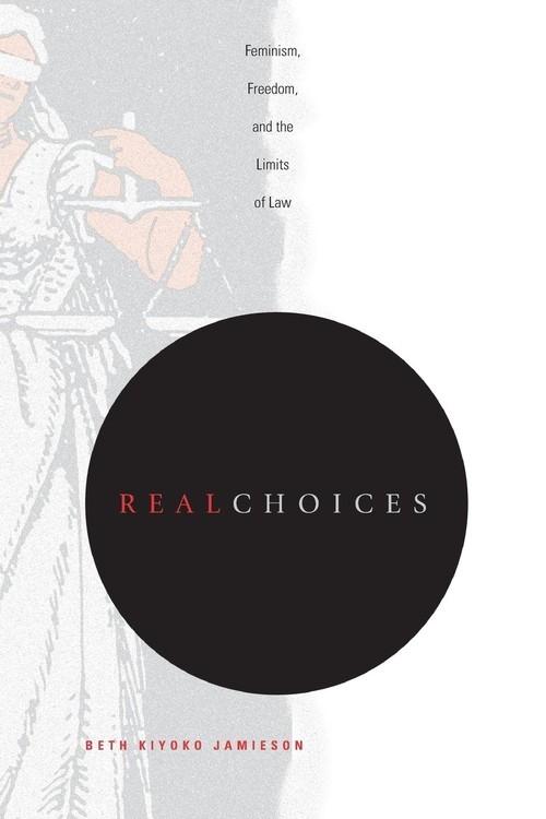 Real Choices Jamieson Beth Kiyoko