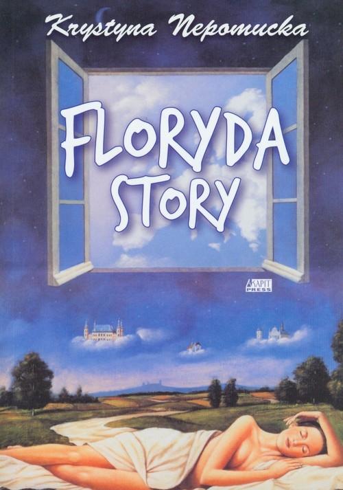 Floryda story Nepomucka Krystyna