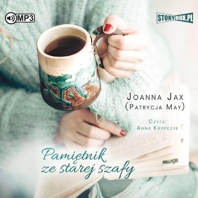 Pamiętnik ze starej szafy audiobook (Audiobook) Joanna Jax