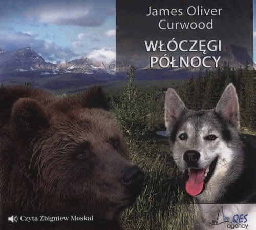 Włóczęgi Północy  (Audiobook) (Audiobook) Curwood James Oliver