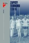 Zapisy Terroru Tom 6 Auschwitz-Birkenau Los kobiet i dzieci