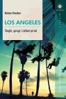 Los Angeles Single, gangi i zieloni piraci Strecker Rainer
