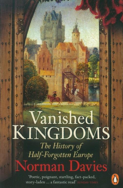 Vanished Kingdoms Davies Norman