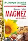 Magnez pierwiastek życia