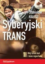 Syberyjski trans Kalisz Stanisław