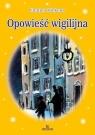 Opowieść Wigilijna Charles Dickens