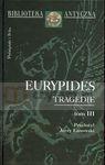 Tragedie tom III  Eurypides
