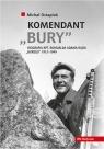Komendant Bury