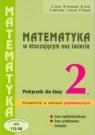 Matematyka LO KL 2. Podręcznik Zakres podstawowy Matematyka w otaczającym nas świecie