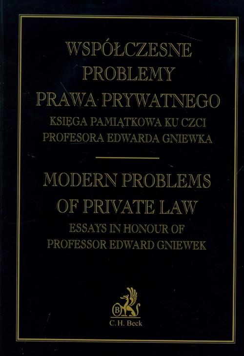 Współczesne problemy prawa prywatnego