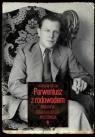 Parweniusz z rodowodem. Biografia Tadeusza Dołęgi-Mostowicza
