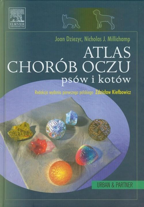 Atlas chorób oczu psów i kotów Diezyc Joan, Millichamp Nicholas J.