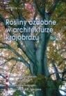 Rośliny ozdobne w architekturze krajobrazu cz 1 (bpz)