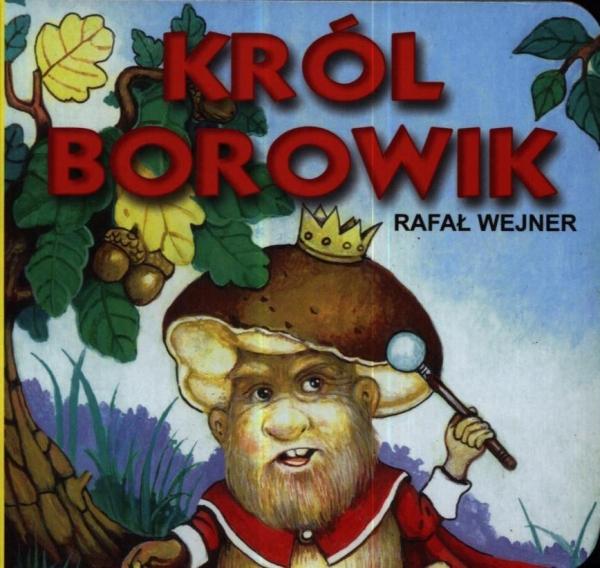 Król Borowik Wejner Rafał