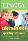 Sprytny słownik ukraińsko-polski polsko-ukraiński