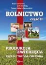 Rolnictwo, cz. II. Produkcja zwierzęca. Bydło i trzoda chlewna