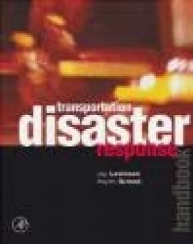 Transportation Disaster Response Jay Levinson, Hayim Granot,  Levinson
