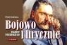 Bojowo i lirycznie Legiony Piłsudskiego