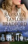 Elizabeth (OT) Barbara Taylor Bradford