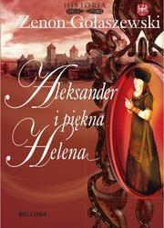 Aleksander i piękna Helena Gołaszewski Zenon