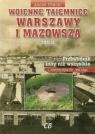 Wojenne tajemnice Warszawy i Mazowsza Tom 2 z płytą CD