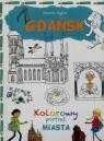 Gdańsk Kolorowy portret miasta Myjak Joanna