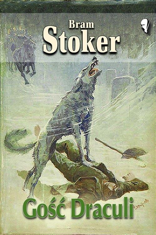 Gość Draculi Stoker Bram