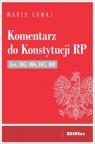 Komentarz do Konstytucji RP Art. 105, 106, 107, 108 Chmaj Marek