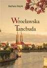 Wrocławska tancbuda Rejek Barbara