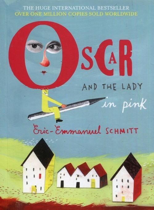 Oscar and the Lady in Pink Schmitt Eric-Emmanuel