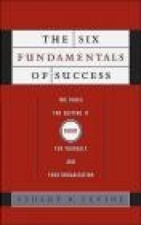 Six Fundamentals of Success