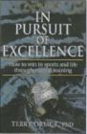In Pirsuit of Excellence 3e Orlick