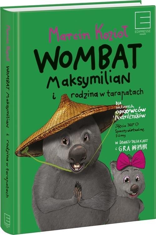 Wombat Maksymilian i rodzina w tarapatach Kozioł Marcin