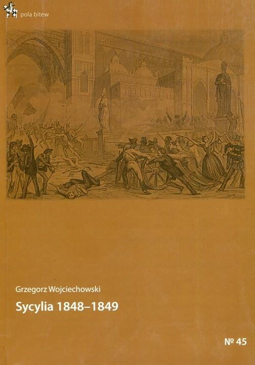 Sycylia 1848-1849 Wojciechowski Grzegorz