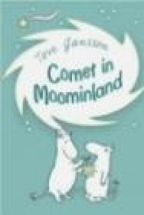 Comet in Moominland Tove Jansson